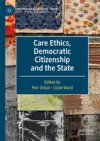 care-ethics-democratic-citizenship-and-the-state